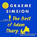The Best of Adam Sharp Hörbuch von Graeme Simsion Gesprochen von: David Barker