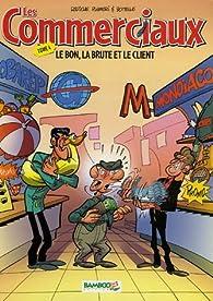 Les Commerciaux, tome 4 : Le bon, la brute et le client par  Radôche