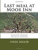 Last Meal at Moor Inn, Nigel Miller, 1499110448