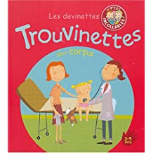 TROUVINETTES (LES) : MON CORPS   3-5 ANS