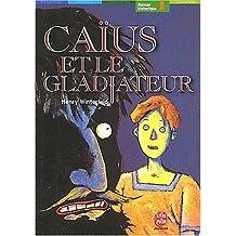 CAIUS ET LE GLADIATEUR