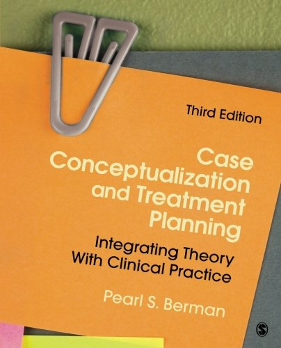Case Conceptualization and Treatment Planning: Integrating Theory With Clinical Practice (Volume 3)