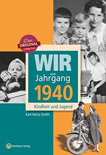 wir-vom-jahrgang-1940-kindheit-und-jugend-jahrgangsbnde