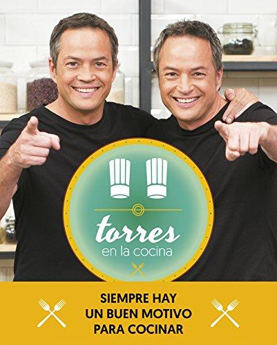 Torres en la cocina (2)Las mejores recetas del programa / Torres in the Kitchen (Spanish Edition) by Sergio Torres