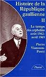 Histoire de la République gaullienne (tome 2) par Viansson-Ponté