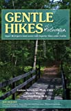 Gentle Hikes of Upper Michigan, Ladona Tornabene and Lisa Vogelsang, 1591931371