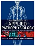 Fundamentals of Applied Pathophysiology: An essential guide for nursing students, , 0470517956