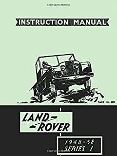 LAND ROVER SERIES 1 PARTS CATALOGUE 1954-1958 (Official Parts ...