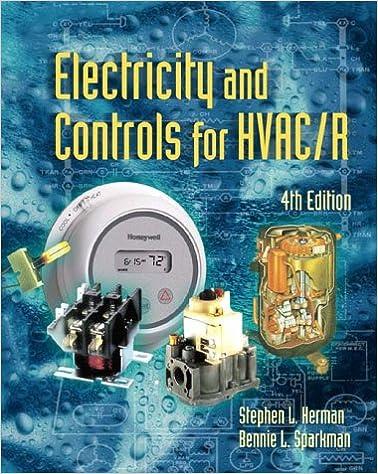 Electricity & Controls for HVAC-R, 4E: Stephen Herman, Bennie ... on