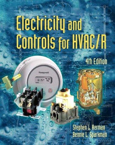 Electricity & Controls For HVAC-R, 4E