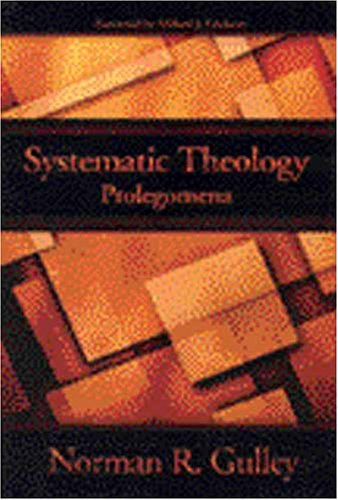 Top 4 best systematic theology norman gulley 2019