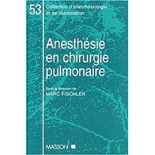 ANESTHE. EN CHIRURGIE PULMONAI