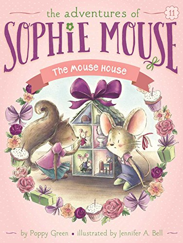 The Mouse House (The Adventures of Sophie Mouse)