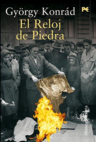 El Reloj de Piedra (Alianza Literaria (Al)) (Spanish Edition) by
