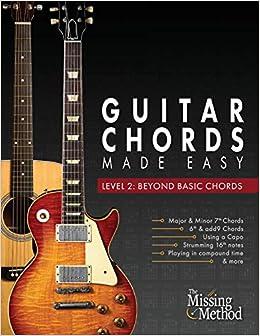 Guitar Chords Made Easy, Level 2: Beyond Basic Chords: Amazon ...