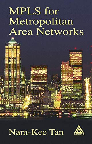 MPLS for Metropolitan Area Networks ()