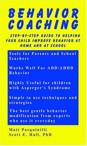 Behavior Coaching: Step-by-Step Guide to Helping Your Child Improve Behavior at Home and School PDF