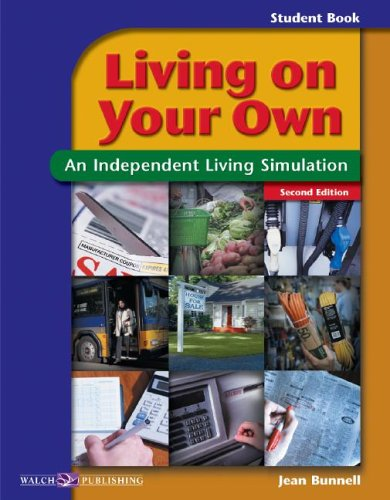 Living On Your Own - Teacher's Guide - An Independent Living Simulation