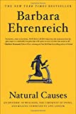 img - for Natural Causes: An Epidemic of Wellness, the Certainty of Dying, and Killing Ourselves to Live Longer book / textbook / text book