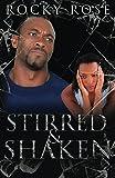 Stirred & Shaken (My Man My Abuser Book 2)