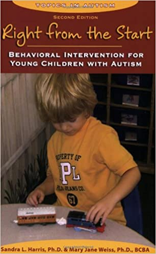 Right from the Start: Behavioral Intervention for Young Children with Autism, second edition - Popular Autism Related Book