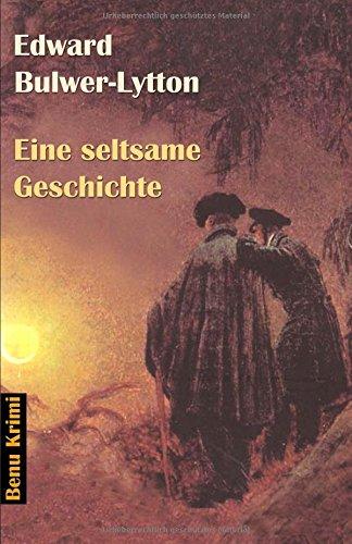 Eine seltsame Geschichte. (Book on Demand) (Benu Krimi, Band 1)