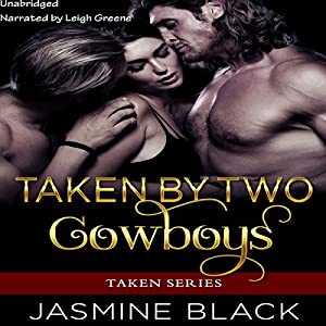 Taken by Two Cowboys Audiobook