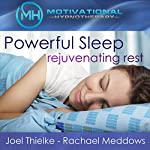Powerful Sleep, Rejuvenating Rest - Hypnosis, Meditation and Music | Motivational Hypnotherapy