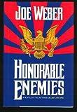 Honorable Enemies
