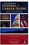 The Student's Federal Career Guide, Kathryn K. Troutman and Emily K. Troutman, 0964702568