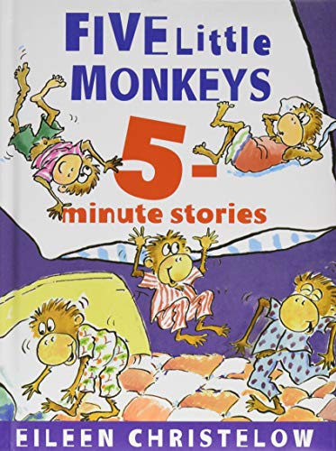 Five Little Monkeys 5-Minute Stories (A Five Little Monkeys Story)