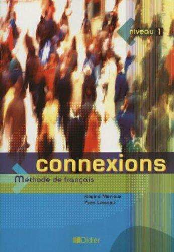 Connexions, niveau 1: Methode de francais  (French Edition)