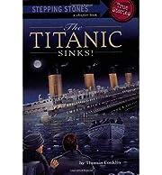 The Titanic Sinks! de Thomas Conklin