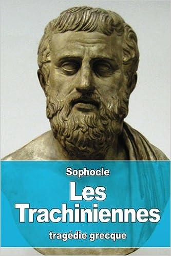 Téléchargement Les Trachiniennes epub pdf