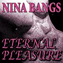 Eternal Pleasure: Gods of the Night, Book 1 Audiobook by Nina Bangs Narrated by Carolee Goodgold