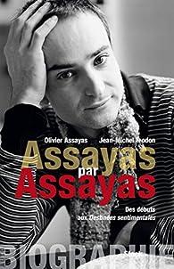 Assayas par Assayas par Olivier Assayas
