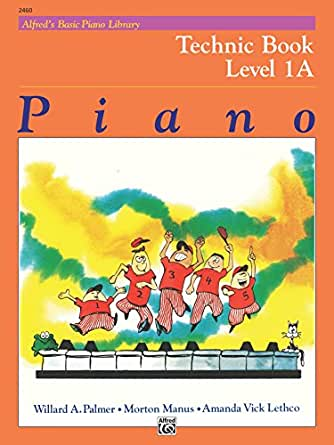 Alfred's Basic Piano Library - Technic 1A: Learn to Play