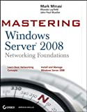 Mastering Windows Server 2008 Networking Foundations Pdf