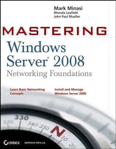 Mastering Windows Server 2008 Networking Foundations Pdf
