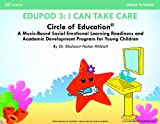 Circle of Education Edupod 3 : I Can Take Care- Health and Routines Domain, Dr. Shulamit Ritblatt, 1940790026