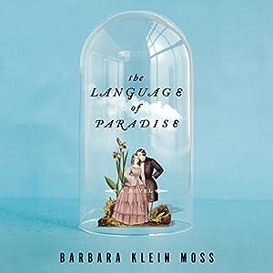 The Language of Paradise Audiobook