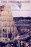 The Freemasons, Jasper Ridley, 1559706546