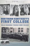 Northern Kentucky's First College, Ronald A. Mielech, 1596298162