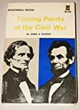 Turning Points of the Civil War, James A. Rawley, 0803251556
