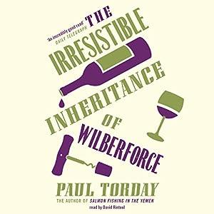 The Irresistible Inheritance of Wilberforce Audiobook