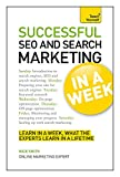 Successful SEO and Search Marketing In a Week: A Teach Yourself Guide (Teach Yourself: In A Week)