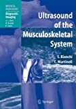img - for Ultrasound of the Musculoskeletal System (Medical Radiology) book / textbook / text book