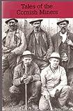 Cornish Miners, Vivian, John, 0850253187