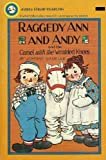 Raggedy Ann and Andy and the Camel with the Wrinkled Knees, Johnny Gruelle, 044047390X
