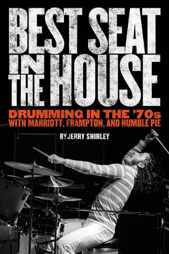 Best Seat in the House: Drumming in the '70s with Marriott, Frampton, and Humble - Shop Marriott Uk